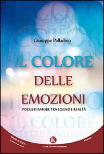 Il colore delle emozioni - Giuseppe Palladino | Kritjur.org