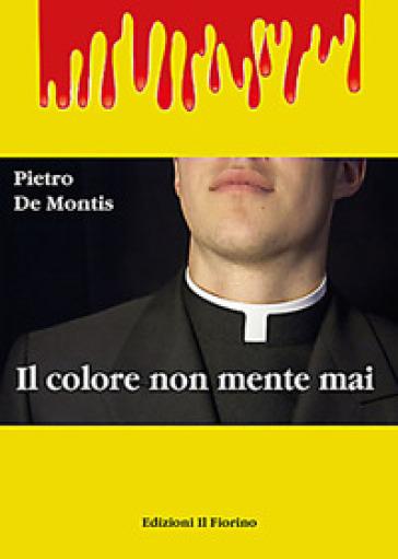 Il colore non mente mai - Pietro De Montis pdf epub