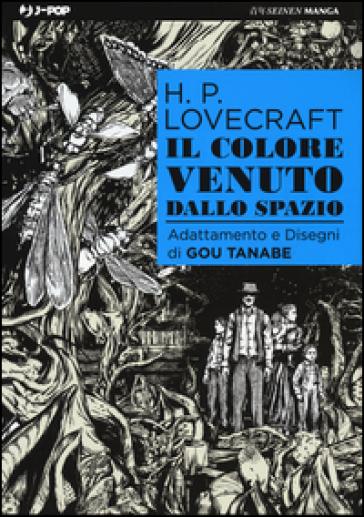 Il colore venuto dallo spazio - Howard Phillips Lovecraft | Ericsfund.org