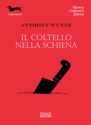 Il coltello nella schiena - Anthony Wynne | Jonathanterrington.com