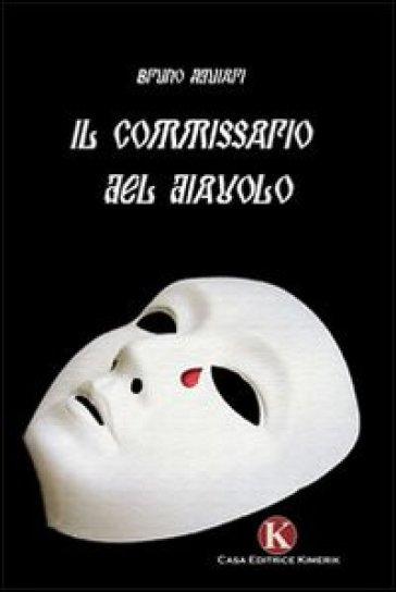 Il commissario del diavolo - Bruno Aguiari | Kritjur.org