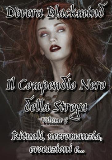 Il compendio della strega. 2. - Dèvera Blackmind |