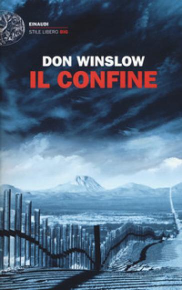 Il confine - Don Winslow |