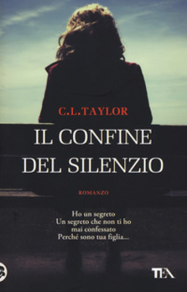 Il confine del silenzio - C. L. Taylor | Ericsfund.org