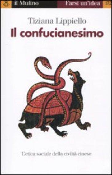 Il confucianesimo - Tiziana Lippiello |