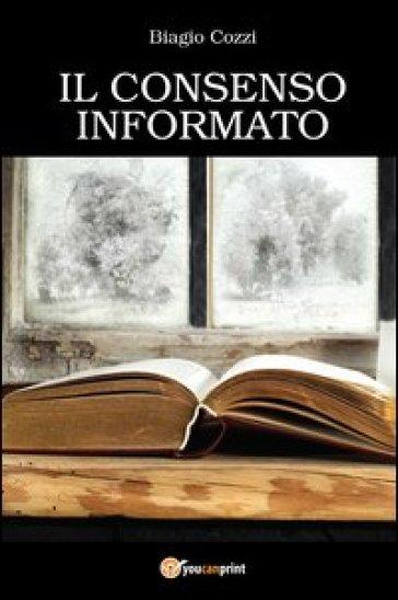 Il consenso informato - Biagio Cozzi |