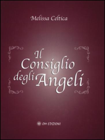 Il consiglio degli angeli - Melissa Celtica | Rochesterscifianimecon.com