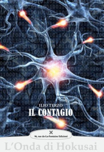 Il contagio - Ilio Terzo |
