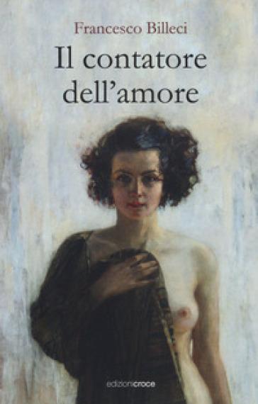 Il contatore dell'amore - Francesco Billeci |