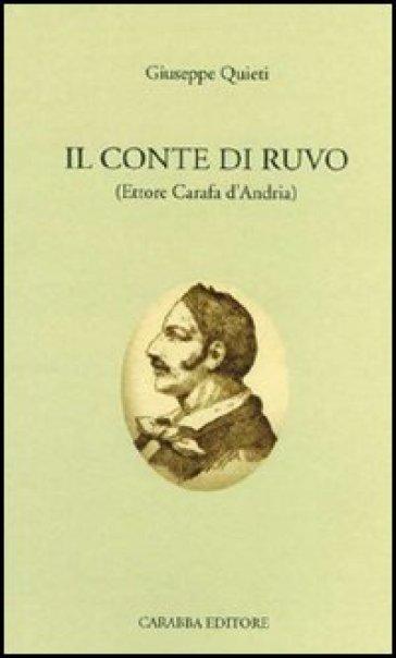 Il conte di Ruvo - Giuseppe Quieti  