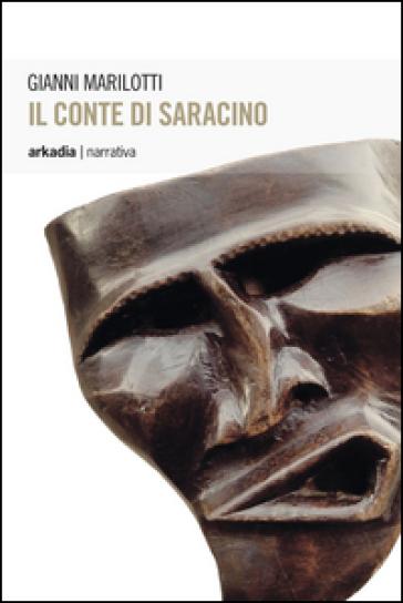 Il conte di Saracino - Gianni Marilotti | Jonathanterrington.com