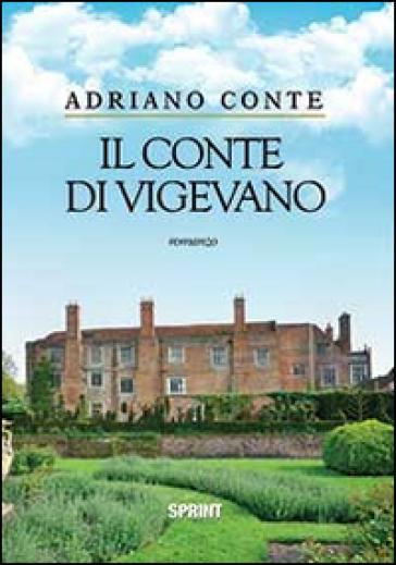 Il conte di Vigevano - Adriano Conte  