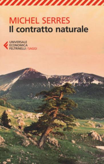 Il contratto naturale - Michel Serres |