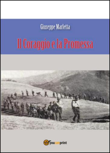 Il coraggio e la promessa - Giuseppe Marletta | Ericsfund.org