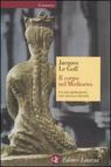 Il corpo nel Medioevo - Jacques Le Goff | Ericsfund.org