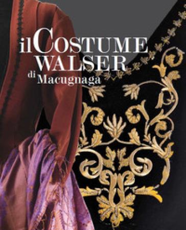 Il costume Walser di Macugnaga