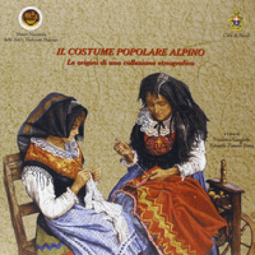 Il costume popolare alpino