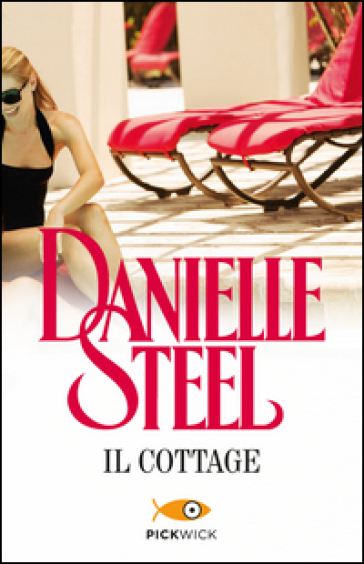 Il cottage - Danielle Steel |