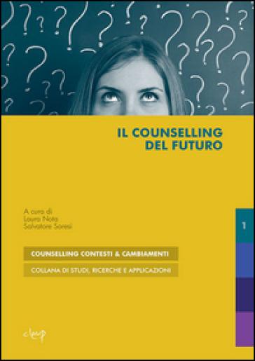 Il counselling del futuro - L. Nota |