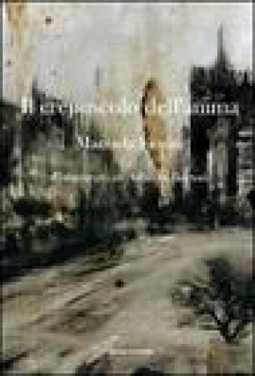 Il crepuscolo dell'anima - Manuela Fiorini |
