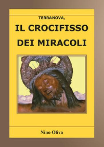 Il crocifisso dei miracoli - Nino Oliva   Kritjur.org