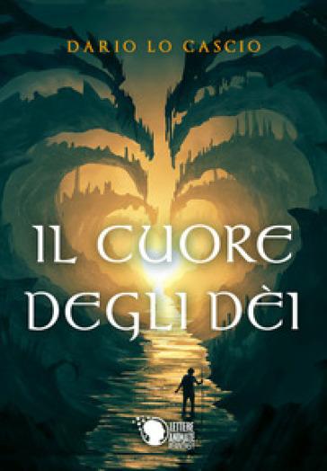 Il cuore degli dèi - Dario Lo Cascio |