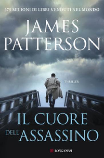 Il cuore dell'assassino - James Patterson | Rochesterscifianimecon.com