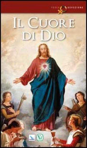 Il cuore di Dio - Paolo Tomatis |