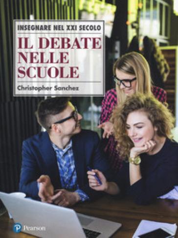 Il debate nelle scuole - Christopher Sanchez |