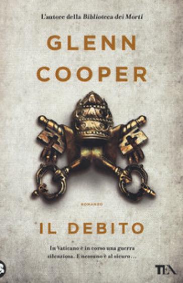 Il debito - Glenn Cooper |