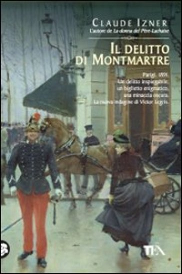 Il delitto di Montmartre - Claude Izner  