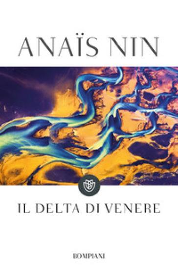 Il delta di Venere - Anais Nin  