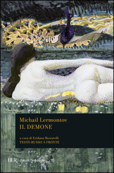 Il demone - Michail Jur'evic Lermontov |