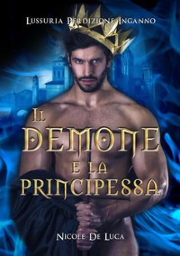 Il demone e la principessa - Nicole De Luca   Thecosgala.com