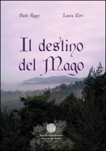 Il destino del mago - Laura Novi |