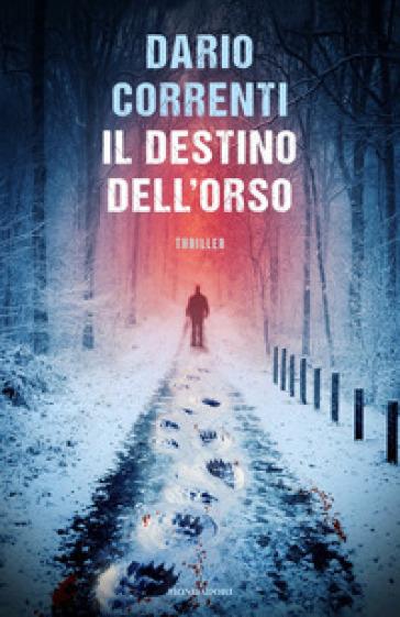 Il destino dell'orso - Dario Correnti | Ericsfund.org