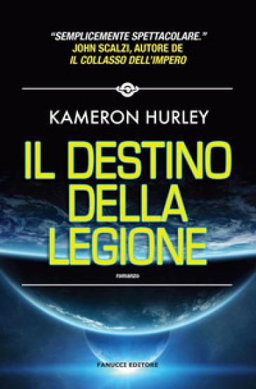 Il destino della Legione - Kameron Hurley pdf epub