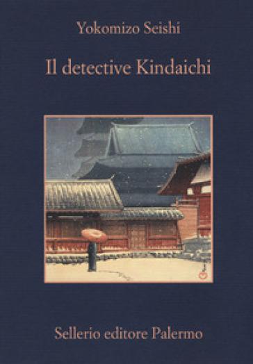 Il detective Kindaichi - Seishi Yokomizo pdf epub