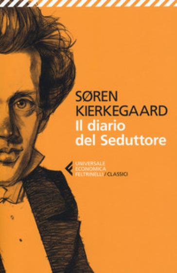 Il diario del seduttore - Søren Kierkegaard | Thecosgala.com