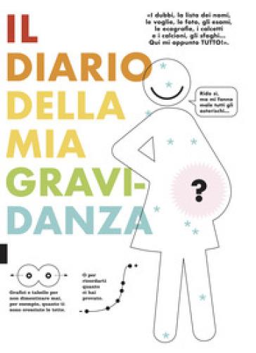 Il diario della mia gravidanza - M. Romeo |