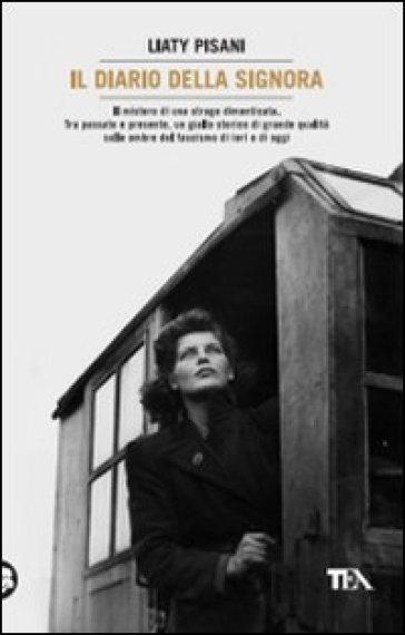 Il diario della signora - Liaty Pisani  