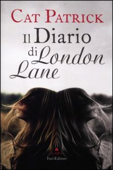 Il diario di London Lane - Cat Patrick   Jonathanterrington.com
