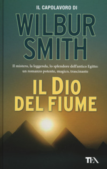 Il dio del fiume - Wilbur Smith pdf epub