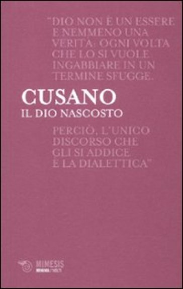 Il dio nascosto - Niccolò Cusano  