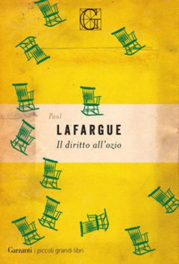 Il diritto all'ozio - Paul Lafargue pdf epub