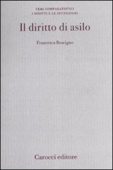 Il diritto di asilo - Francesca Rescigno |