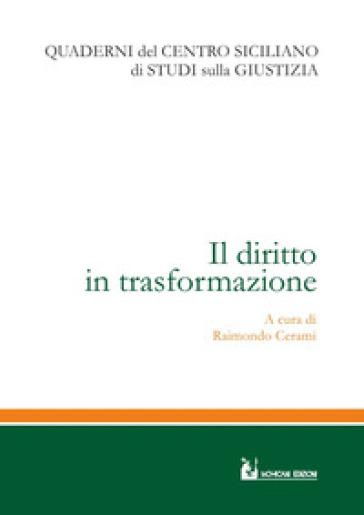 Il diritto in trasformazione - R. Cerami | Jonathanterrington.com