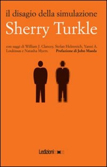 Il disagio della simulazione - Sherry Turkle |