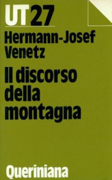 Il discorso della montagna - Hermann-Josef Venetz |
