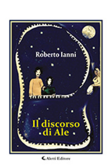 Il discorso di Ale - Roberto Ianni  